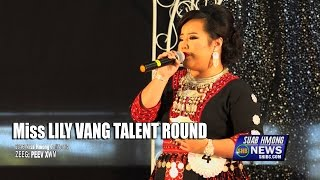 SUAB HMONG NEWS:  Miss Lily Vang (2016 Miss Hmong California) Talent Round
