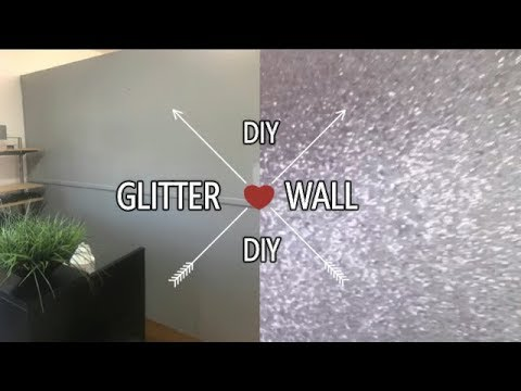 DIY GLITTER WALL | IAM_NETTAMONROE - YouTube