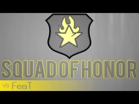 Squad of Honor vs FeaT | Gray Hammer |