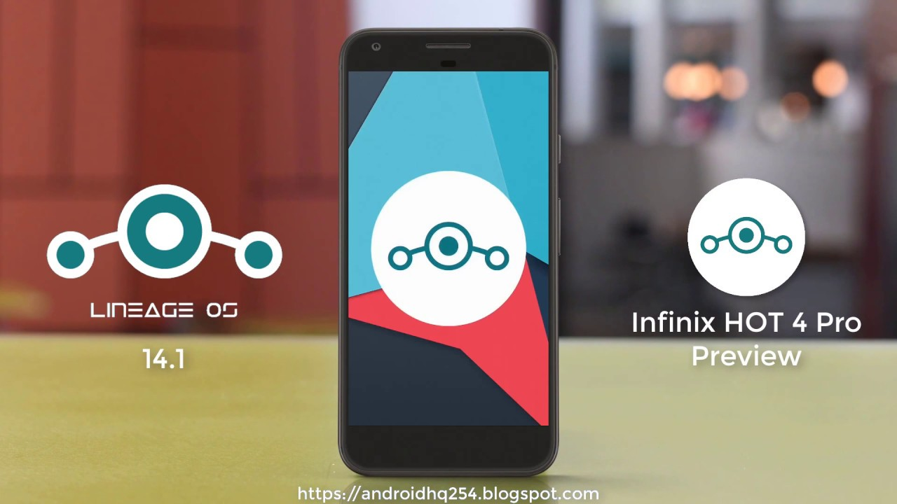 LineageOS 14 1 Preview - Infinix HOT 4 Pro