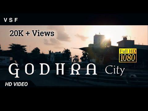 Godhra City ll गोधरा सीटी  l 4k