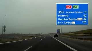 Autostrada / Highway A4 Jarosław - Korczowa (PL/UA)
