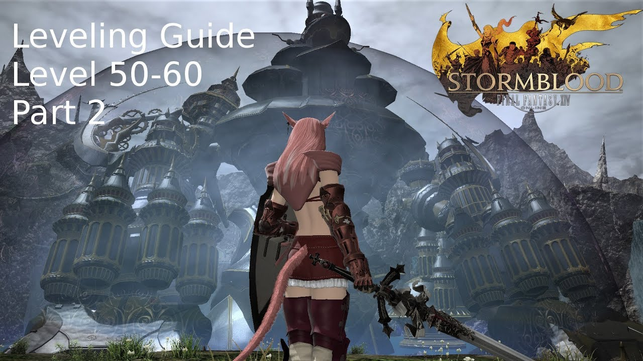 FFXIV - Leveling Guide - level 50 - 60 part 2