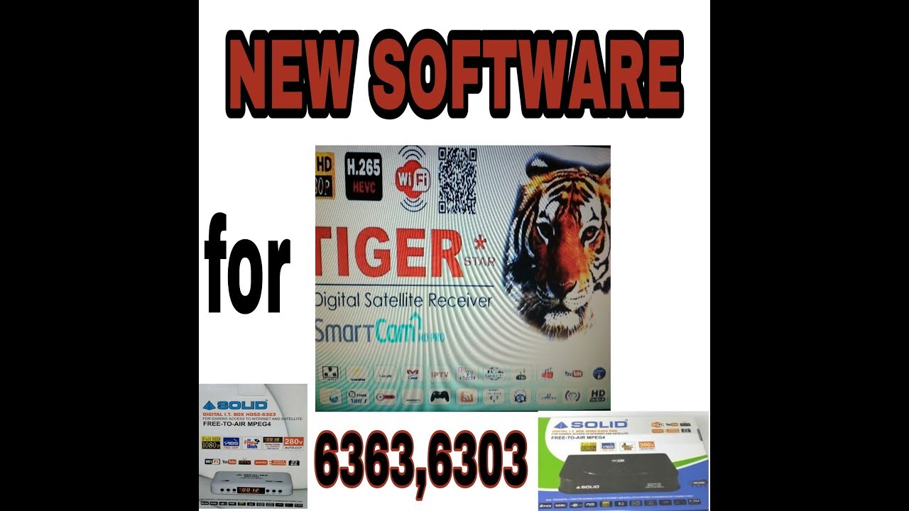 Tiger software for solid 6363,6303 Receivers