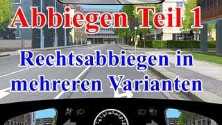 Abbiegen Teil-1 - Rechtsabbiegen (Ampel, Vorfahrtstr.,Zone 30)  Fahrstunde - Prüfungsfahrt