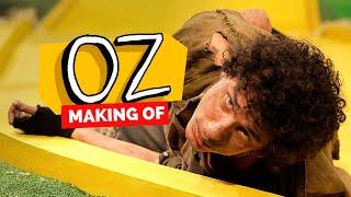 MAKING OF - OZ