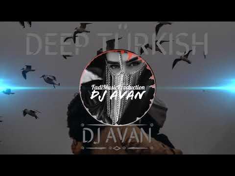 DEEP TÜRKISH_Tuğba Yurt - Yine Sev Yine -DJ AVAN