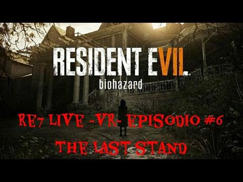 Resident Evil 7 -Vr- Replica Episodio #6