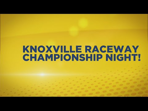 Knoxville Raceway Championship Night 8-26-19