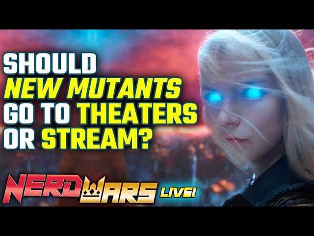 Should NEW MUTANTS Go To Theaters Or Stream on Disney+?