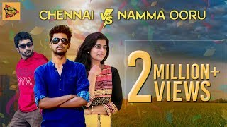 Chennai vs Namma Ooru ft. Micset Sriram | Journey of Every Middle Class Guy | Being Thamizhan