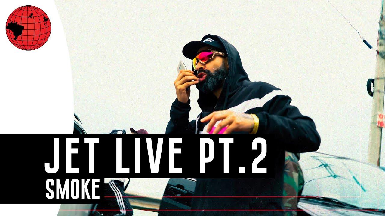 Smoke - Jet Live Pt.2 (Prod. Tekilla)