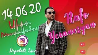 ❤️ ՍԻՐՈ ԽՈՍՏՈՎԱՆՈՒԹՅՈՒՆ / ՌԱՖԱԵԼ ԵՐԱՆՈՍՅԱՆ / 14.06.20 | Instagram Live