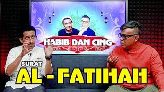 HABIB DAN CING - SURAT AL FATIHAH (EPISODE 1)