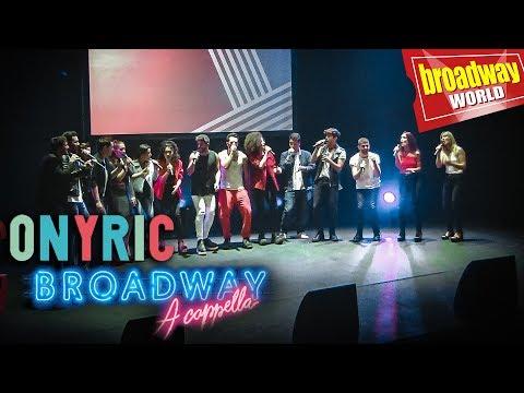 BROADWAY ACAPELLA  Medley Presentación ONYRIC