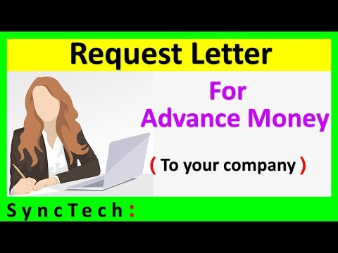 How To Write Application For Advance Money At Your Company