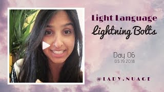 Light Language - Lady Nuage - Lightning Bolt #6