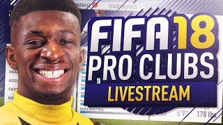 FIFA 18 PRO CLUBS LIVE!!!