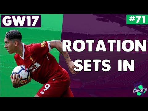 ROTATION SETS IN | Gameweek 17 | Let's Talk Fantasy Premier League 2017/18 | #71