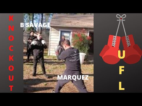 B Savage Vs. Marquez ( Knock-out)