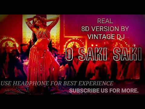 O SAKI SAKI BEST AND REAL8D VERSION || VINTAGE DJ || BATLA HOUSE || (HEADPHONE RECOMMEND) #REAL8D