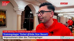 Trainingslager Impressionen - FC Solothurn 🇨🇭 @SideStarResort