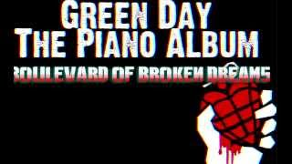 Green Day - Boulevard of Broken Dreams | Piano Version