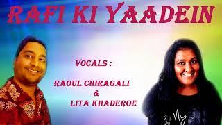 Rafi ki Yaadein - Raoul Chiragali and Lita Khaderoe