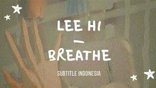 Download lagu Lee Hi Breathe sub indo lilnghtmr MP3