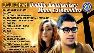 Download lagu Lagu Rohani Doddie Latuharhary - Mona Latumahina | Lagu Pujian Menenangkan Hati