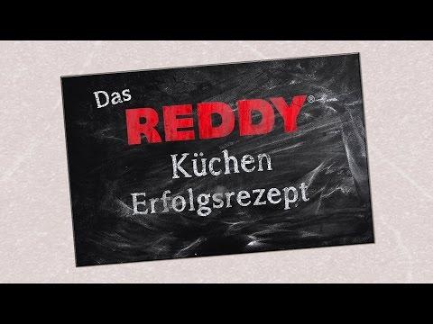 Das REDDY Küchen Erfolgsrezept