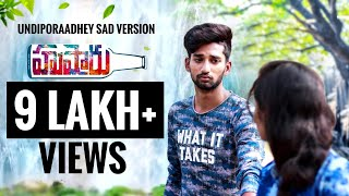 Download lagu Undiporaadhey Sad Version || Hushaaru Song || Sid Sriram