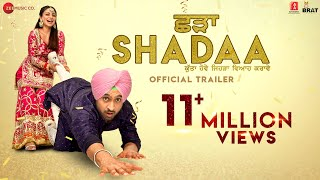 SHADAA Official Trailer Diljit Dosanjh Neeru Bajwa 21st June Punjabi Movie 2019