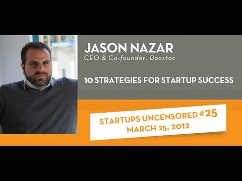 10 Strategies for Startup Success with Jason Nazar - Startup
