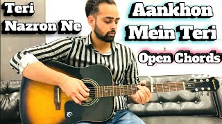 Aankhon Mein Teri Guitar Lesson | KK | Open Guitar Chords | Teri Nazron Ne | Guitar Adda