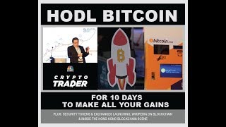 HODL your Bitcoin for 10 days to get all the returns!