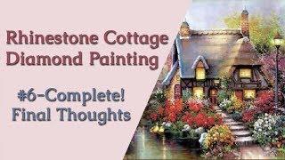 Cottage #6 Complete   Full Rhinestone  Diamond Painting