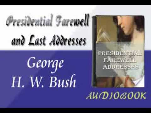 George H. W. Bush - Presidential Farewell Addresses Audiobook
