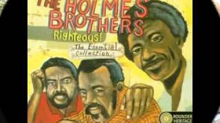 The Holmes Brothers - There's a train