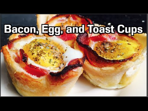 Bacon Egg and Toast Cups - YouTube