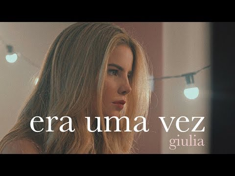 """""""Era Uma Vez"""" - Kell Smith Versão Giulia"""