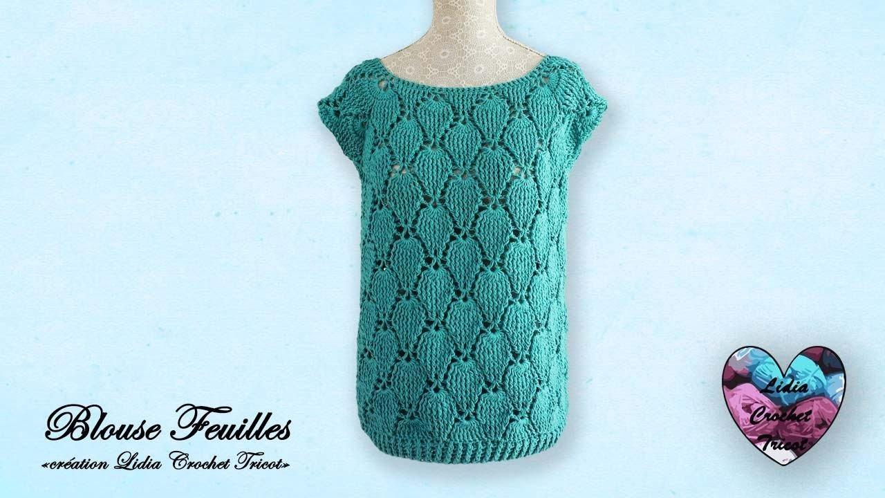 """Blouse feuilles Crochet Relief """"Lidia Crochet Tricot"""""""