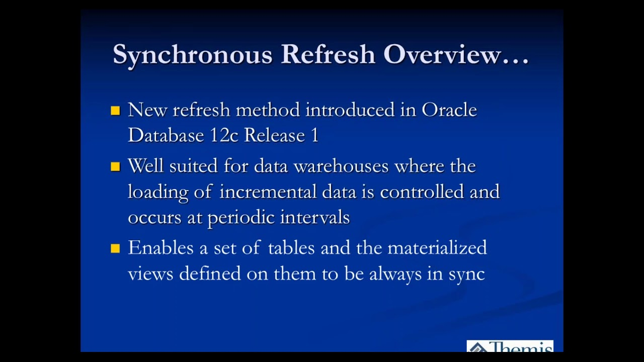 Oracle 12c New Feature Spotlight Synchronous Refresh For
