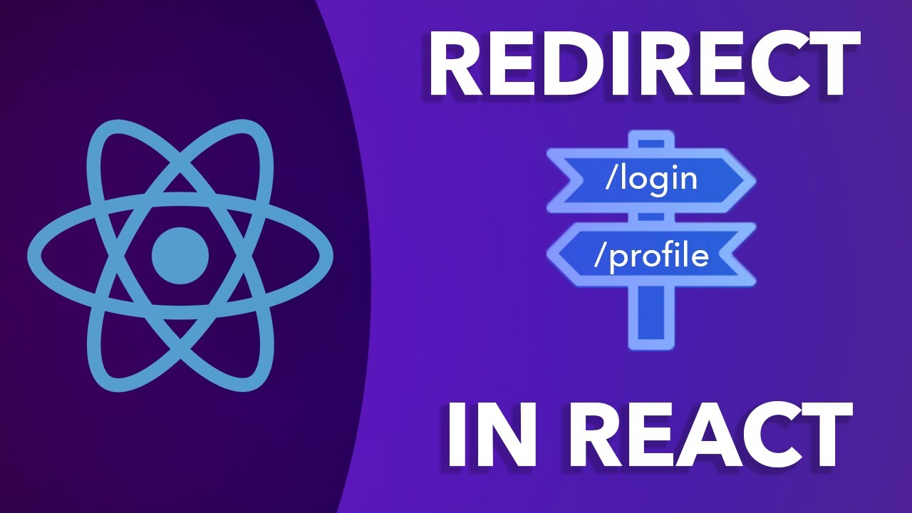 How To Redirect In React - React Router Tutorial | Redirecting, useHistory...