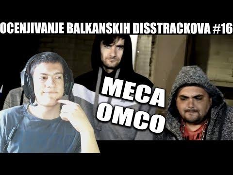 OCENJIVANJE BALKANSKIH DISSTRACKOVA - MECA - Youtube Drama ft. Omco / disstrack