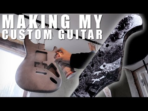 MAKING MY CUSTOM GUITAR!