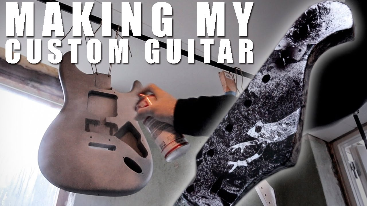 5a37f15f3c MAKING MY CUSTOM GUITAR! - YouTube