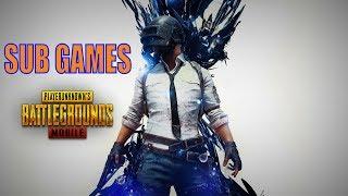 PUBG MOBILE  SUB GAMES - LIVE Gaming Pakistan