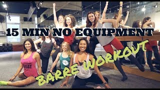 15 minute no equipment BARRE WORKOUT with Rita from Pure Barre   CITY SHAPE UP