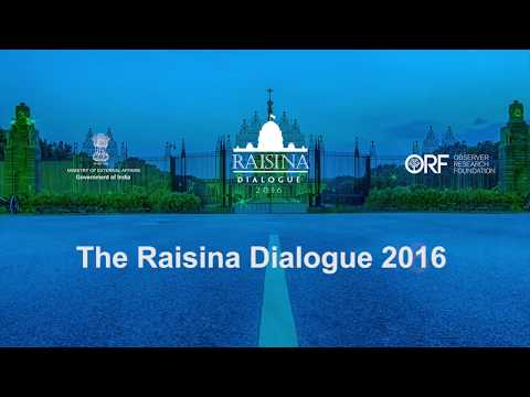 Raisina Dialogue 2016   South by South West  The Threat in the Neighbourhood